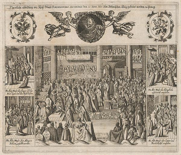 Nemecký autor z 1. polovice 17. storočia – Korunovácia Ferdinanda II. za českého kráľa v r. 1617