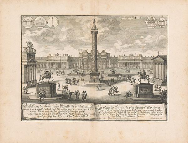 Johann Bernhard Fischer von Erlach, Johann Adam Delsenbach – Predstavenie Trajánovho námestia ako vyzeralo v starom Ríme