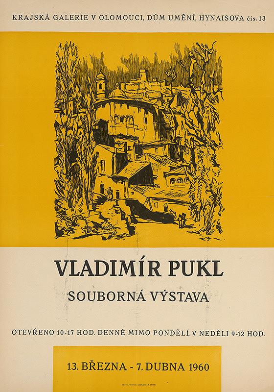 Neznámy autor – Súborná výstava - Vladimír Pukl