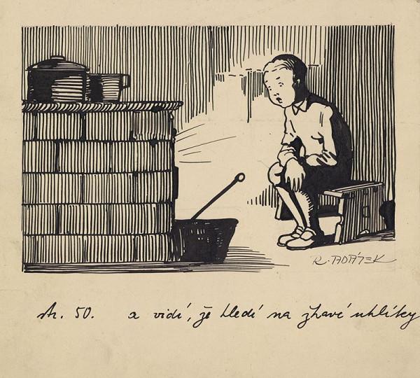 Rudolf Adámek – Ilustrace ..a vidí, že hledí na žhavé uhlíky