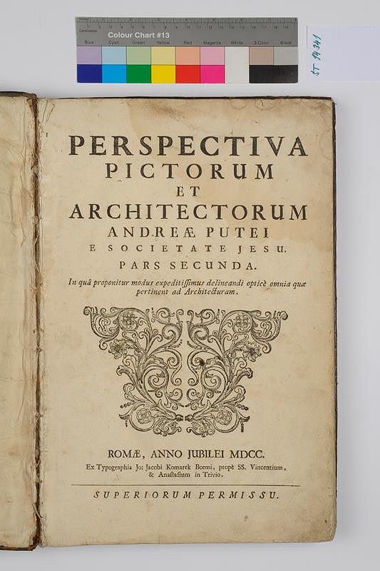 Johann Jakob Komarek, Andrea Pozzo – Perspectiva pictorum et architectorum. Pars secunda