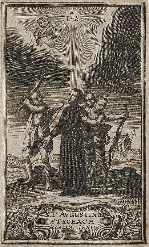 Nemecký grafik z 18. storočia – Augustin Strobach - mučeník