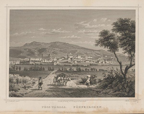 Georg Michael Kurz, Ludwig Rohbock – Pohľad na Pécs