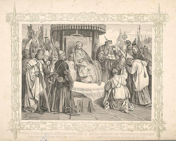 Adám Sándor Ehrenreich, Peter Johann Nepomuk Geiger - Ondrej II. odovzdáva zlatú bulu uhorským stavom