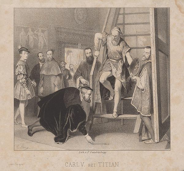 Friedrich Gutsch st. , C. Lang - Karol V. u Tiziana