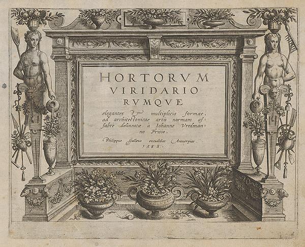 Hans Vredemann de Vries, Philip Galle - Hortovrvm viridario rvmqve