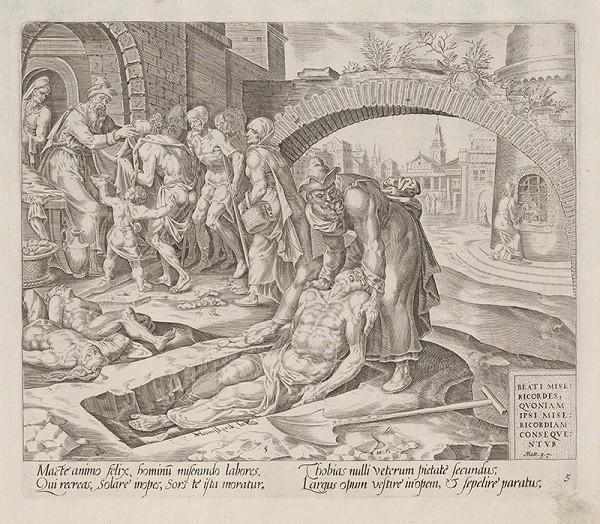 Harmen Jansz Muller, Maerten van Heemskerck - Blahoslavení milosrdní, lebo oni dosiahnu milosrdenstvo. Tobi pochováva mŕtvych, sýti hladných (5)