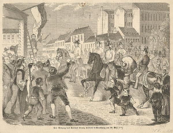 Stredoeurópsky grafik z 19. storočia - Vjazd Františka Jozefa I. do Bratislavy