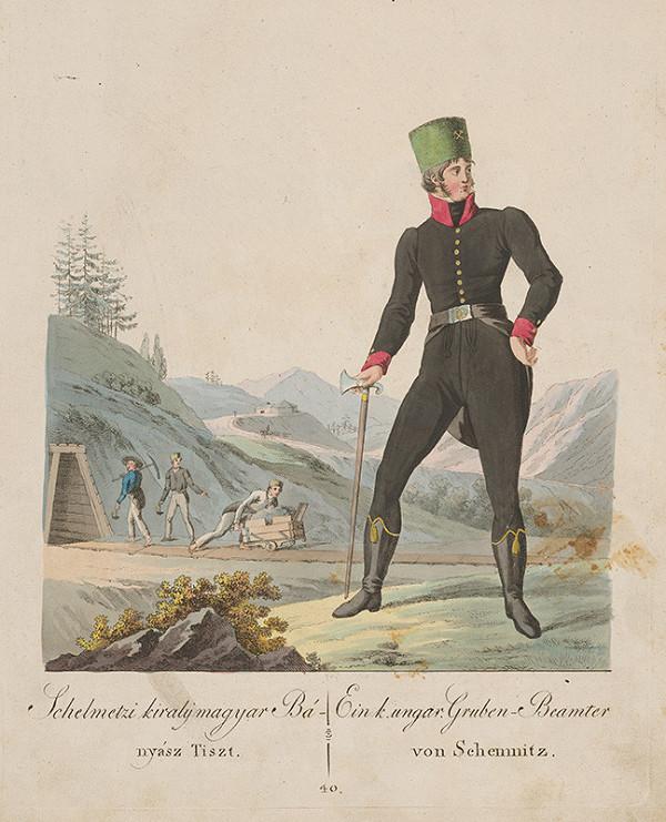 Stredoeurópsky grafik z 19. storočia - Štiavnický kráľ uh. banský úradník