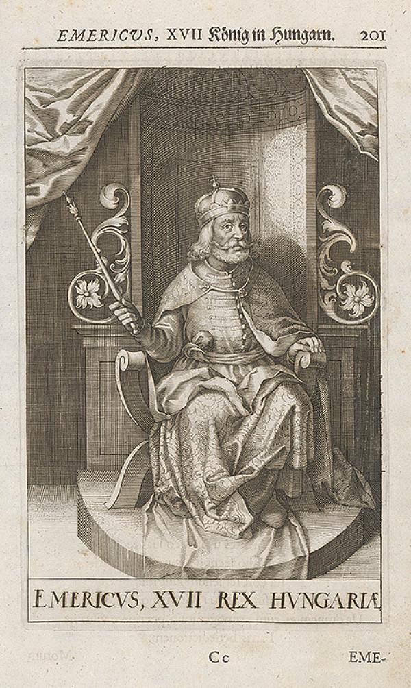 Stredoeurópsky grafik zo 17. storočia – Emericus, XVII König in Hungarn