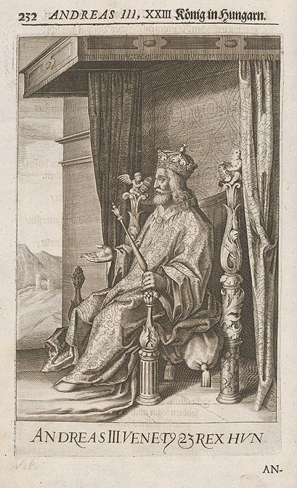 Stredoeurópsky grafik zo 17. storočia – Andreas III. XXIII König in Hungarn