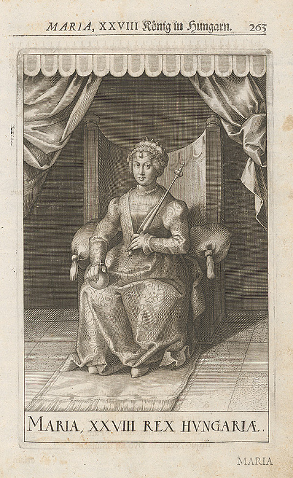 Stredoeurópsky grafik zo 17. storočia – Maria, XXVIII König in Hungarn