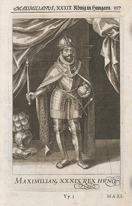 Stredoeurópsky grafik zo 17. storočia – Uhorský kráľ Maximilián