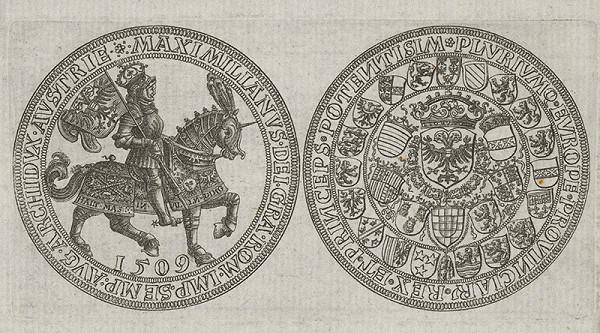 Stredoeurópsky grafik zo 16. storočia - Pamätná medaila cisára Maximiliána