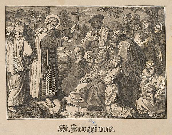 Blasius Höfel, Joseph von Führich - Svätý Severinus