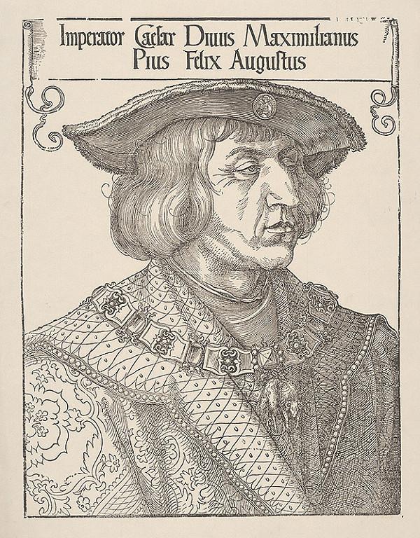 Albrecht Dürer – Cisár Maximilián I.