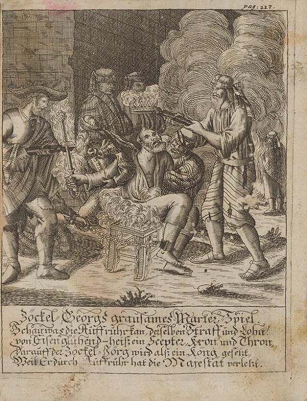 Nemecký grafik z 18. storočia – Odmena vzbúrencovi Jurajovi Zöckelovi