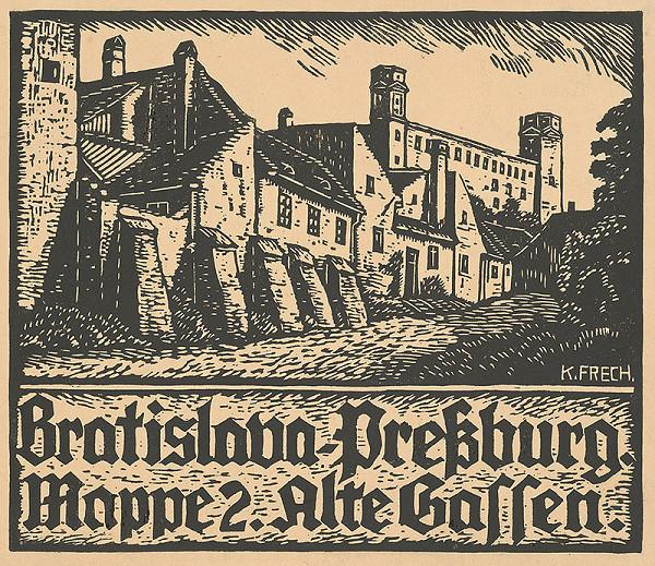 Karol Frech - Pohľad na Bratislavský hrad od Palisád