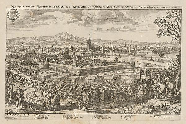 Matthäus Merian – Obsadenie Frankfurtu švédskym kráľom Adolfom Gustávom