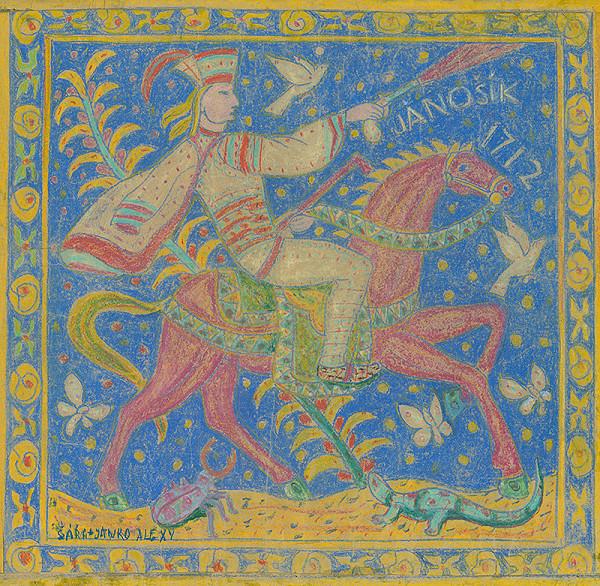Janko Alexy – Jánošík na červenom koni