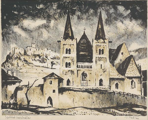 Jozef Fabini – Spišská katedrála