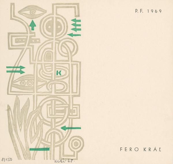 Fero Kráľ – P.F. 1969