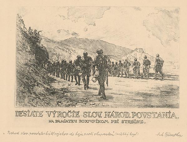 Anton Djuračka – Pochod slovenských povstaleckých vojakov do boja proti okupantom