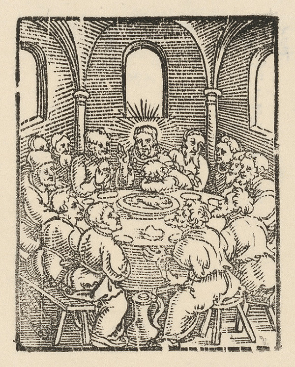 Nemecký grafik z 1. polovice 16. storočia – Posledná večera
