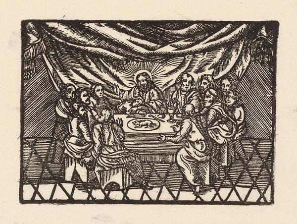 Moravský grafik zo začiatku 17. storočia - Posledná večera
