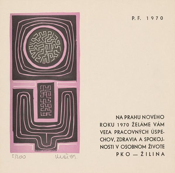 Fero Kráľ – P.F. 1970 I.