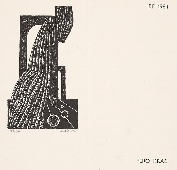 Fero Kráľ – P.F. 1984 II.