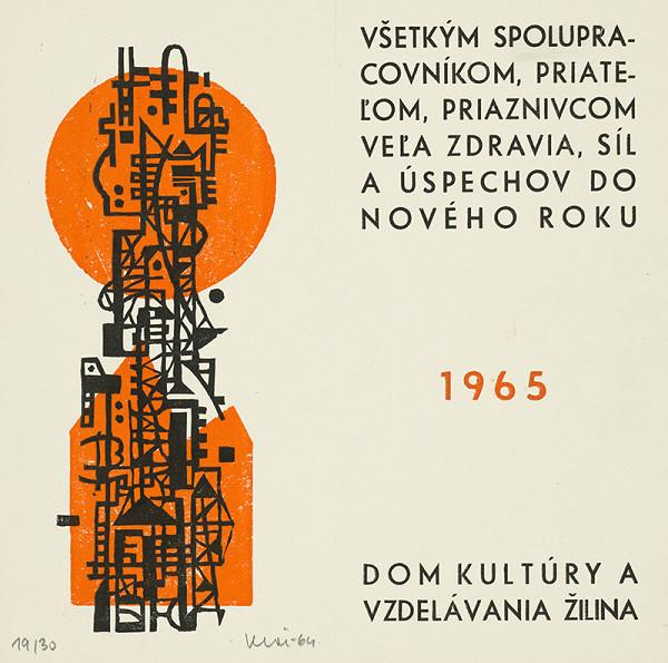 Fero Kráľ – PF 1965 pre Dom Kultúry a vzdelávania Žilina