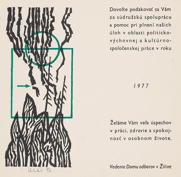 Fero Kráľ – P.F. 1977 pre Dom odborov v Žiline