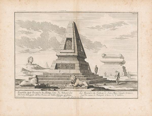 Johann Bernhard Fischer von Erlach, Johann Ulrich Krauss - Pohľad na egyptskú hrobku kráľa Sotisa