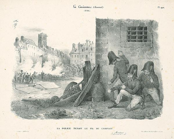 Auguste Desperet, Francúzsky karikaturista z 30. rokov 19. storočia – Polícia riadi sprisahanie ...