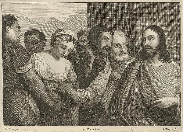 Titian, Jan van Troyen, David Teniers ml. - Kristus a cudzoložnica