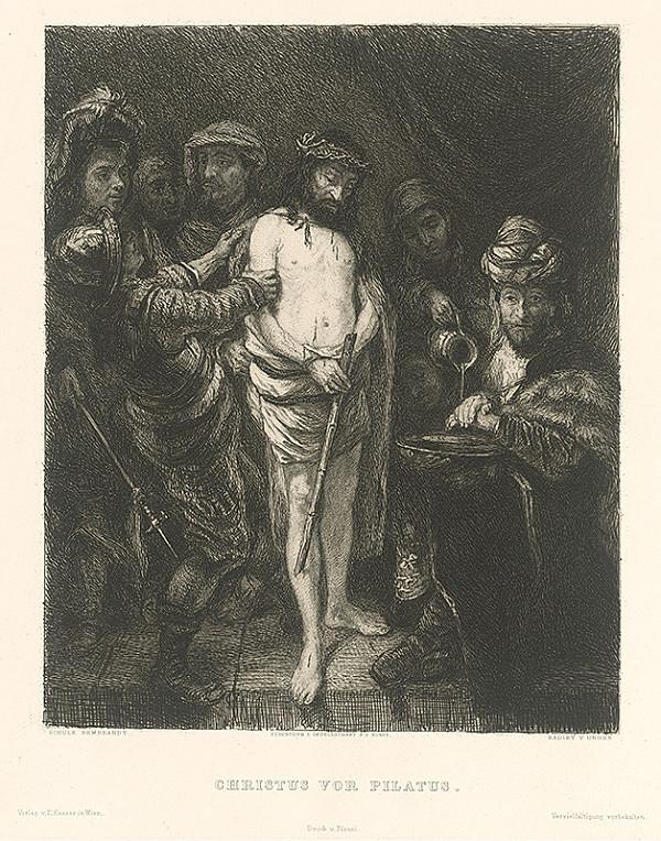 William Unger, Rembrandt van Rijn – Kristus pred Pilátom