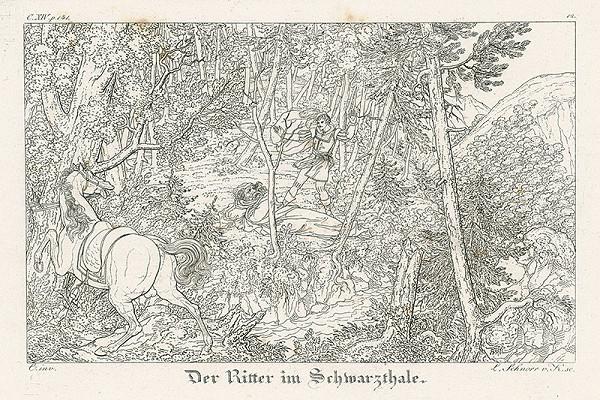 Ludwig Ferdinand Schnorr von Carolsfeld - Rytier v čiernom údolí
