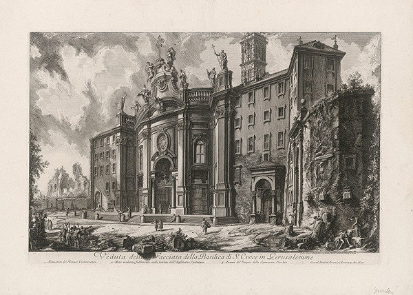 Giovanni Battista Piranesi – Pohľad na baziliku S. Croce in Gerusalemme v Ríme