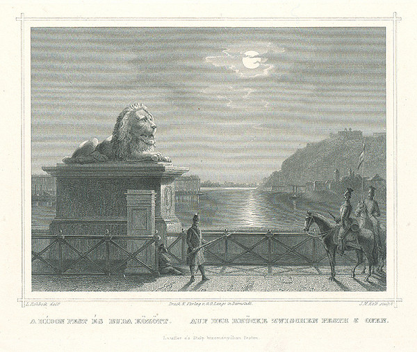 Ludwig Rohbock, Joseph Maximilian Kolb - Na moste medzi Budínom a Pešťou