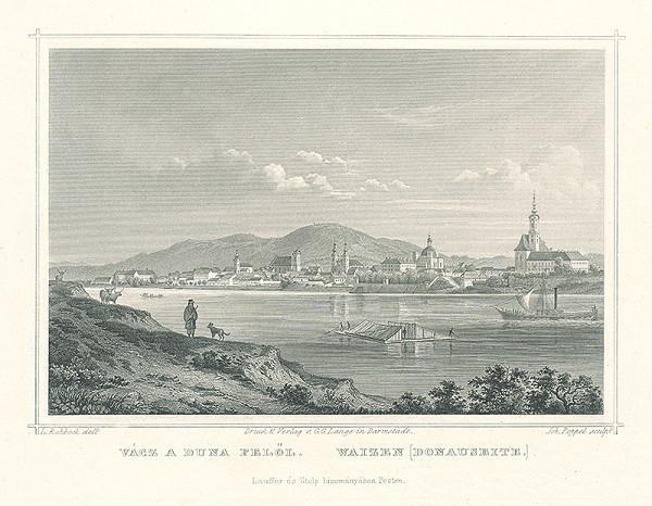 Ludwig Rohbock, Johann Gabriel Friedrich Poppel - Vácz na Dunaji