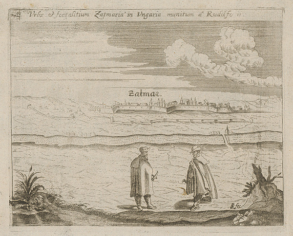 Paul Fürst, Lucas Schnitzer – Mesto a pevnosť Szatmár v Uhorsku