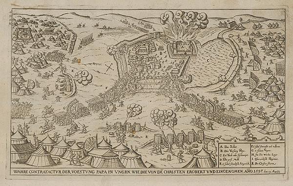Paul Fürst, Lucas Schnitzer – Znovudobytie pevnosti Papa kresťanmi 19.augusta 1597