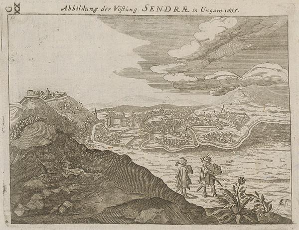 Paul Fürst, Lucas Schnitzer - Pevnosť Sendrae v Uhorsku