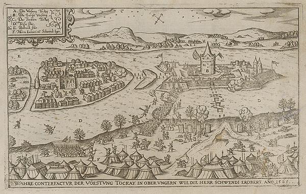 Paul Fürst, Lucas Schnitzer – Pevnosť Tokaj dobytá roku 1566