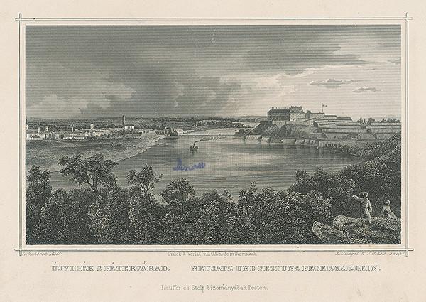 Ludwig Rohbock, K. Gunkel, Joseph Maximilian Kolb - Nový Sad a pevnosť v Petrovaradíne