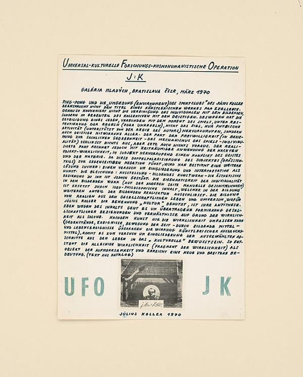 Július Koller – Universal kulturelle Forschung - kosmohumanistische Operation JK