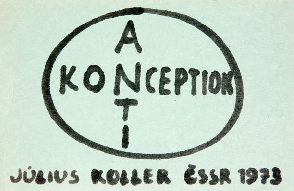 Július Koller – (Anti)konception. Július Koller ČSSR 1973
