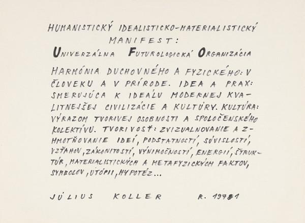 Július Koller - Humanistický idealisticko-materialistický manifest: Univerzálna Futurologická Organizácia