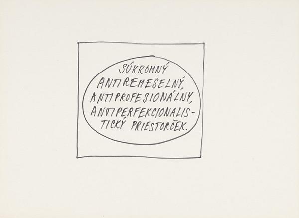 Július Koller – Súkromný antiremeselný, antiprofesionálny, antiperfekcionalistický priestorček